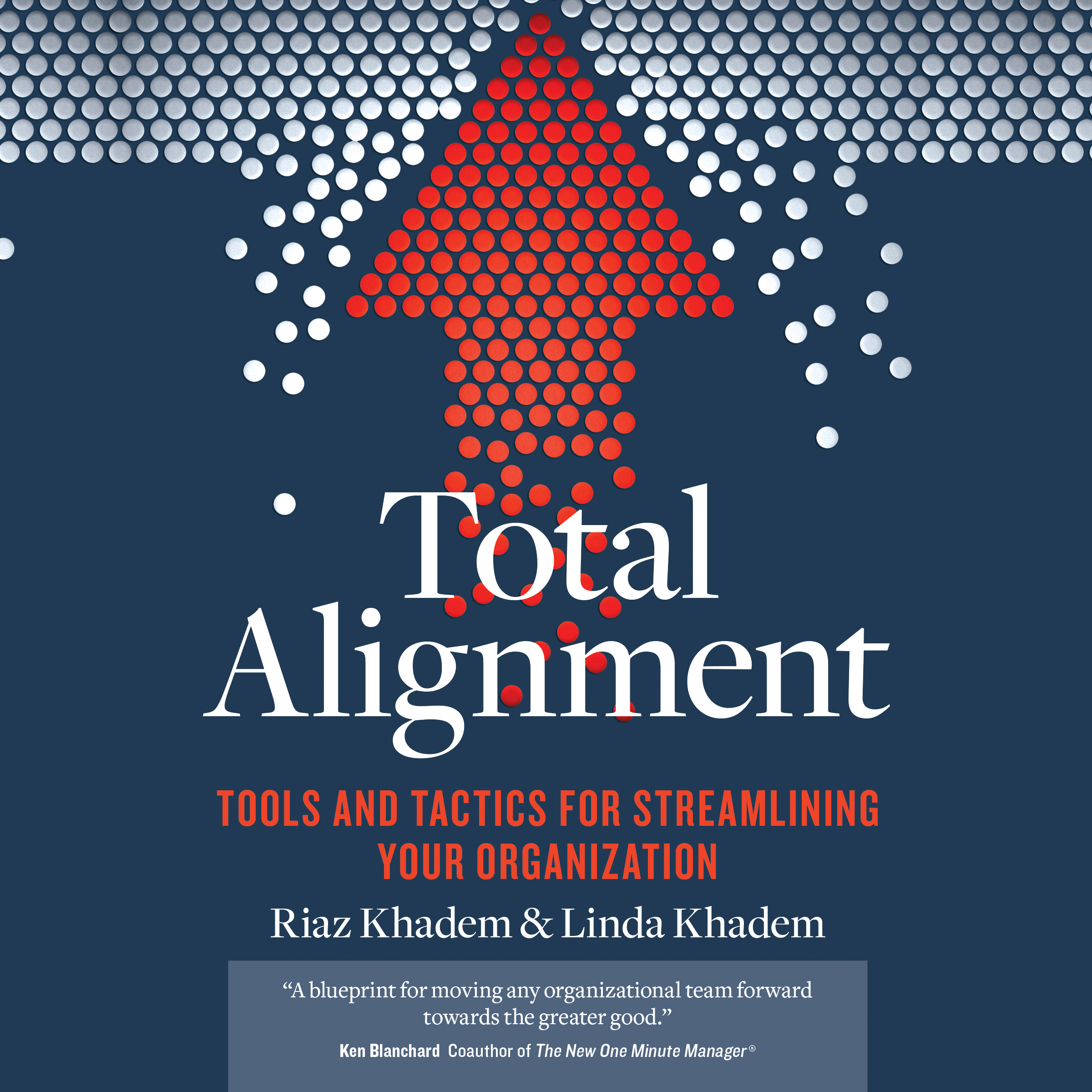 Printable Total Alignment: Tools and Tactics for Streamlining Your Organization Audiobook Cover Art