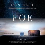 Foe: A Novel Audiobook, by Iain Reid
