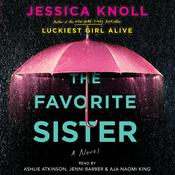 The Favorite Sister Audiobook, by Jessica Knoll