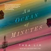 An Ocean of Minutes: A Novel Audiobook, by Thea Lim