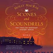 Scones and Scoundrels Audiobook, by Molly MacRae 