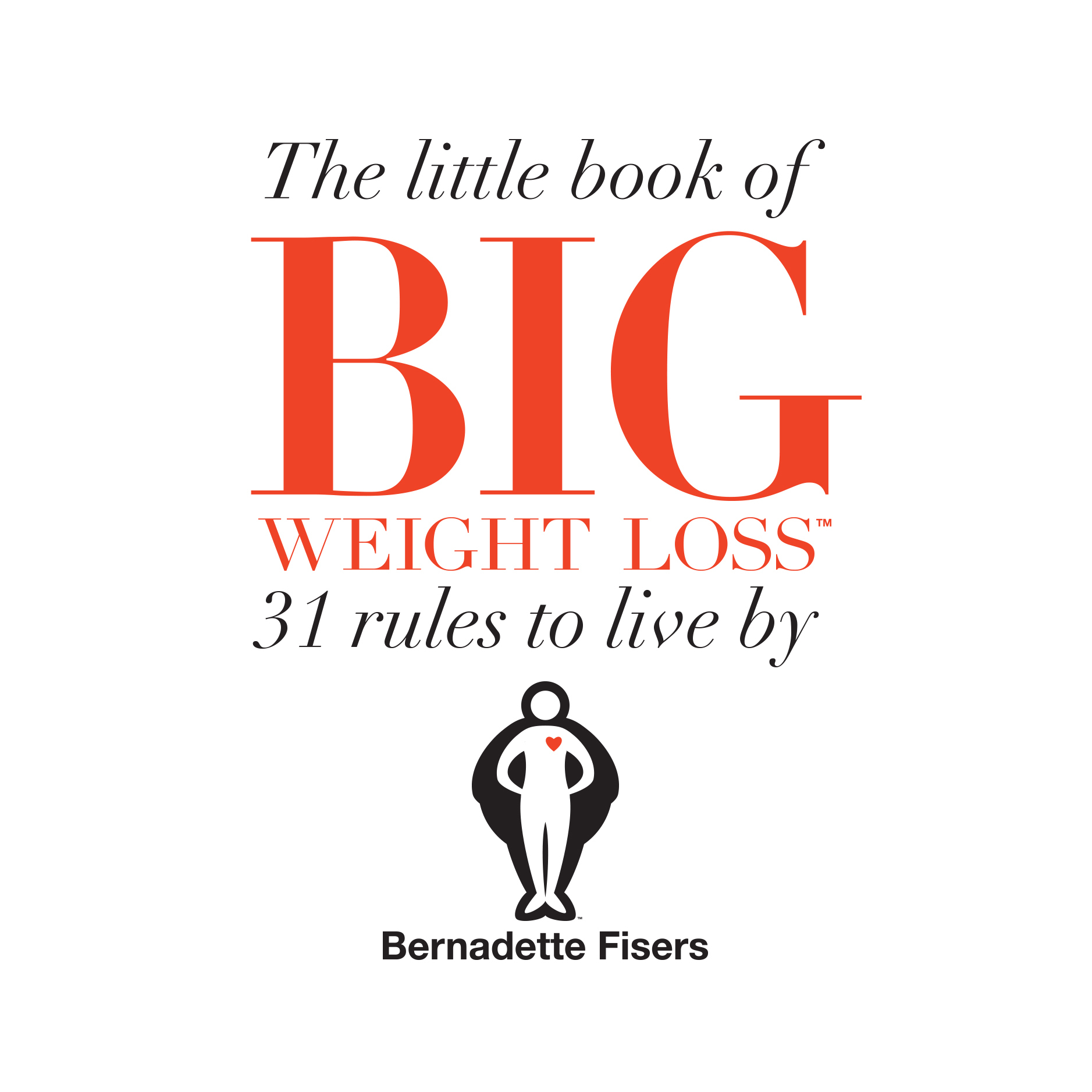 Printable The Little Book Of Big Weight Loss: 31 Rules to Live By Audiobook Cover Art