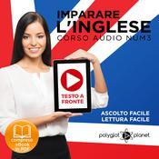 Imparare l'Inglese - Lettura Facile - Ascolto Facile - Testo a Fronte: Inglese Corso Audio, N. 3 [Learn English - Easy Reading - Easy Audio] Audiobook, by Polyglot Planet