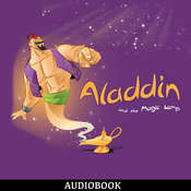 Aladdin and the Magic Lamp Audiobook, by Unknown