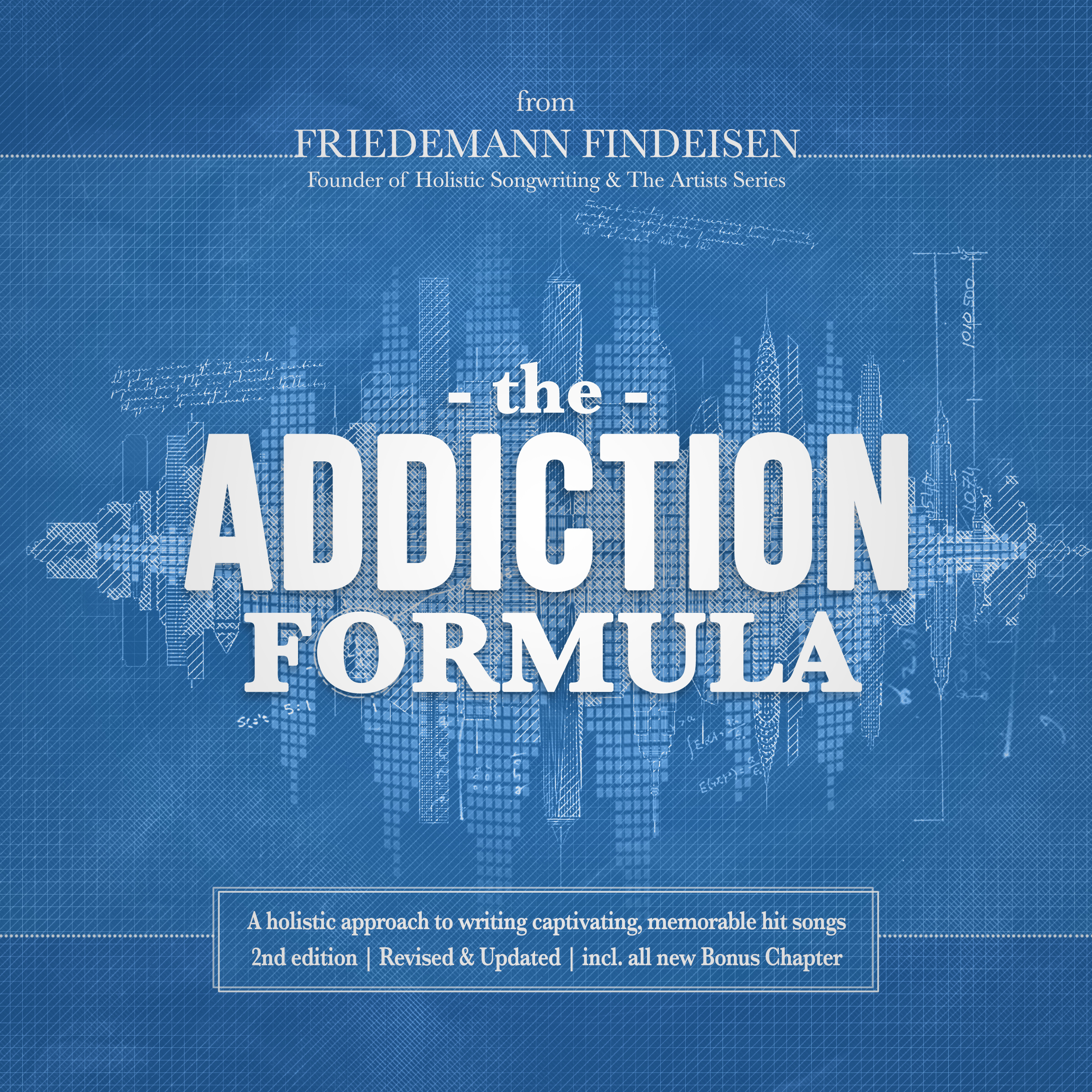 Printable The Addiction Formula | A holistic approach to writing captivating, memorable hit songs (2nd edition) Audiobook Cover Art