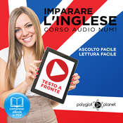 Imparare lInglese - Lettura Facile - Ascolto Facile - Testo a Fronte: Inglese Corso Audio, Num. 1 [Learn English - Easy Reading - Easy Audio] Audiobook, by Polyglot Planet