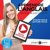 Apprendre l'Anglais, Cours Audio Nº 1:  Lire et Écouter des Livres en Anglais Audiobook, by Polyglot Planet