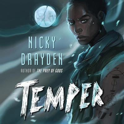 Temper: A Novel Audiobook, by Nicky Drayden