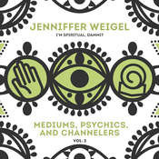 Mediums, Psychics, and Channelers, Vol. 2 Audiobook, by Jenniffer Weigel