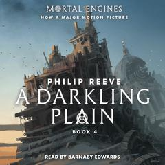 A Darkling Plain Audiobook, by Philip Reeve