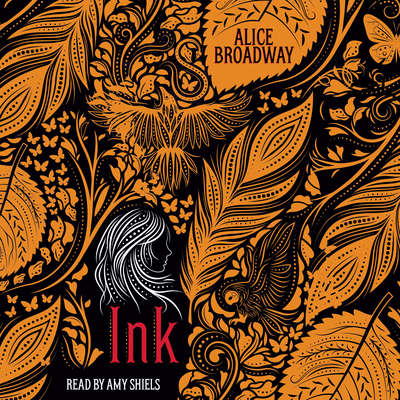 Ink Audiobook, by Alice Broadway