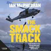 The Smack Track Audiobook, by Ian McPhedran