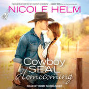 Cowboy SEAL Homecoming Audiobook, by Nicole Helm