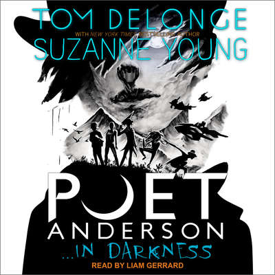 Poet Anderson … In Darkness Audiobook, by Tom DeLonge