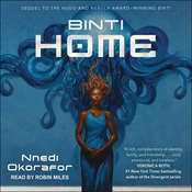 Binti: Home Audiobook, by Nnedi Okorafor