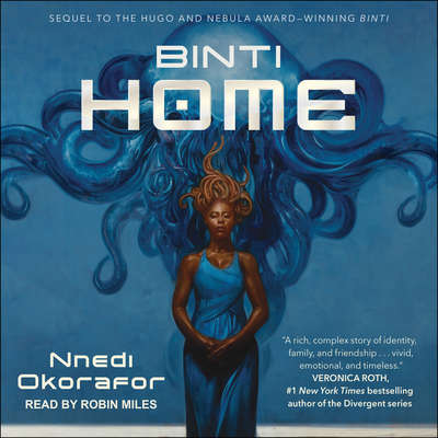 Binti: Home: Home Audiobook, by Nnedi Okorafor