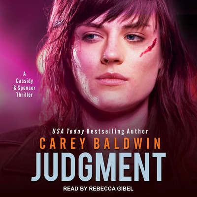 Judgment: A Cassidy & Spenser Thriller Audiobook, by Carey Baldwin