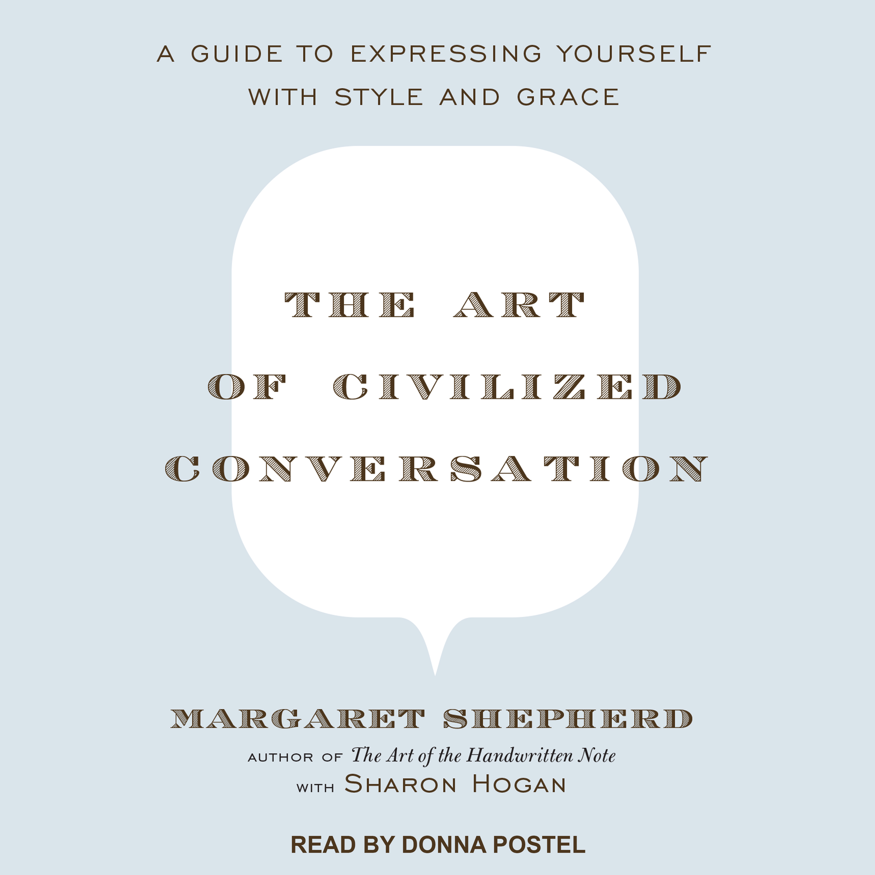 Printable The Art of Civilized Conversation: A Guide to Expressing Yourself With Style and Grace Audiobook Cover Art
