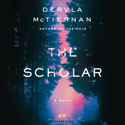 The Scholar Audiobook, by Dervla McTiernan