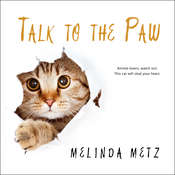 Talk to the Paw Audiobook, by Melinda Metz