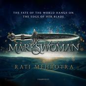 Markswoman Audiobook, by Rati Mehrotra