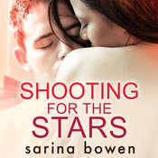 Shooting for the Stars Audiobook, by Sarina Bowen