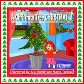 A Christmas Tree CHRISTMAS…! Audiobook, by S. C. Hamill