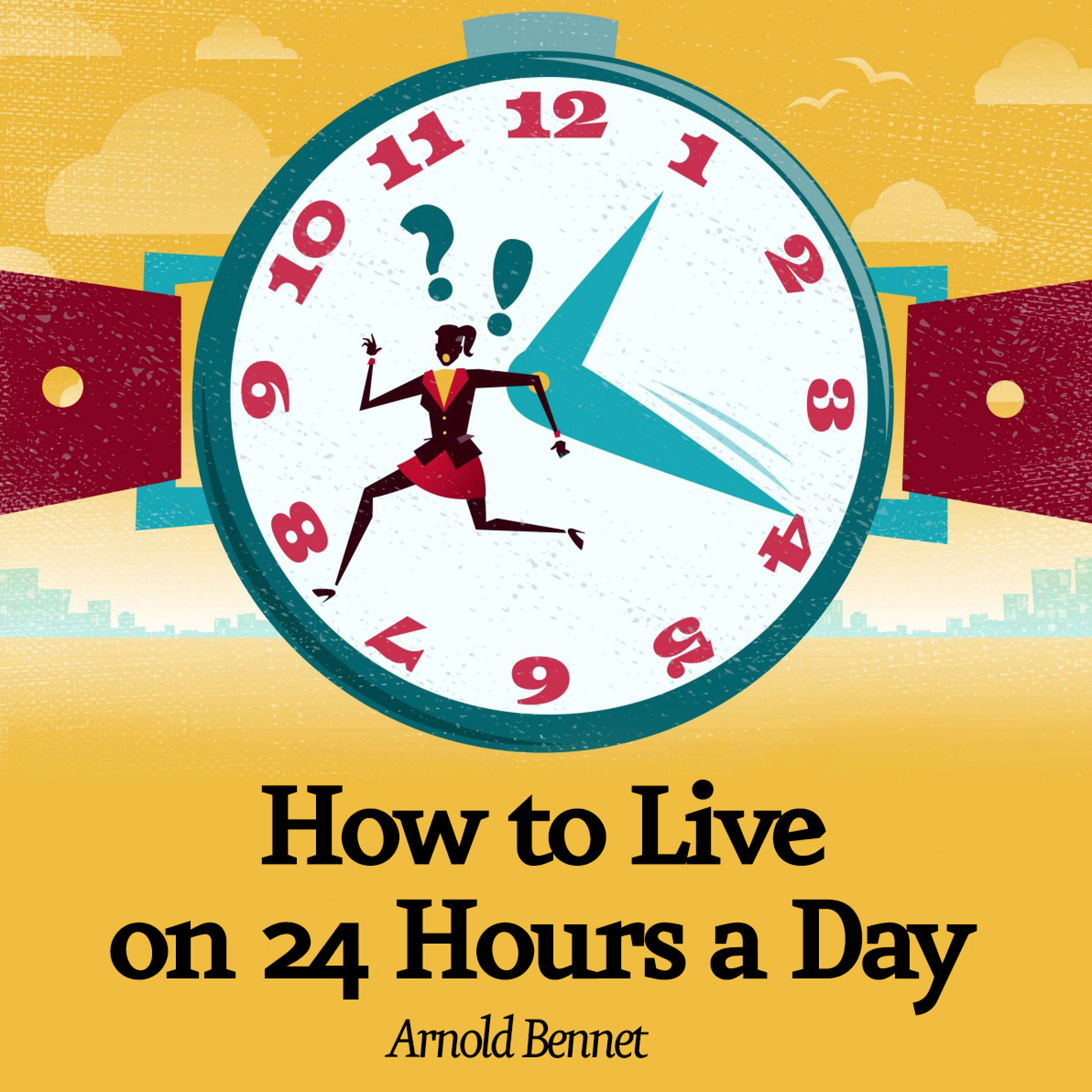 Printable How to Live on 24 Hours a Day Audiobook Cover Art