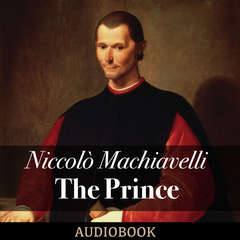 The Prince Audiobook, by Niccolò Machiavelli