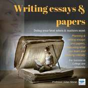 Writing Essays and Papers: For Success at College and University Audiobook, by Professor Aidan Moran