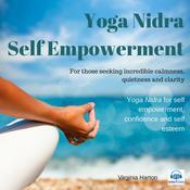Self Empowerment: Yoga Nidra Audiobook, by Virginia Harton