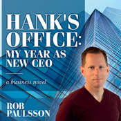 Hanks Office: My Year as a New CEO Audiobook, by Rob Paulsson