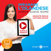 Imparare lOlandese - Lettura Facile - Ascolto Facile - Testo a Fronte: Olandese Corso Audio Num. 3 [Learn Dutch] Audiobook, by Polyglot Planet