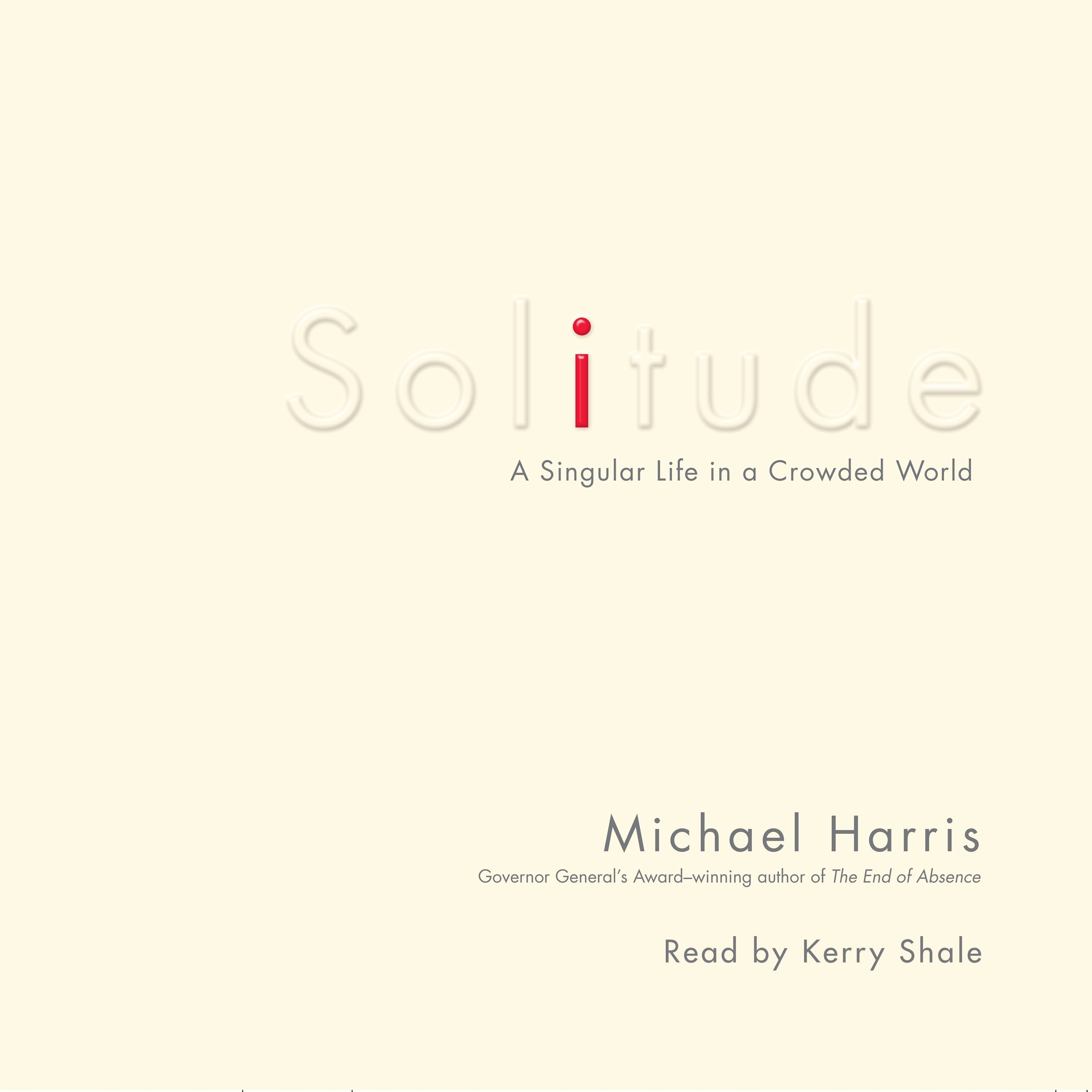 Printable Solitude: A Singular Life in a Crowded World Audiobook Cover Art