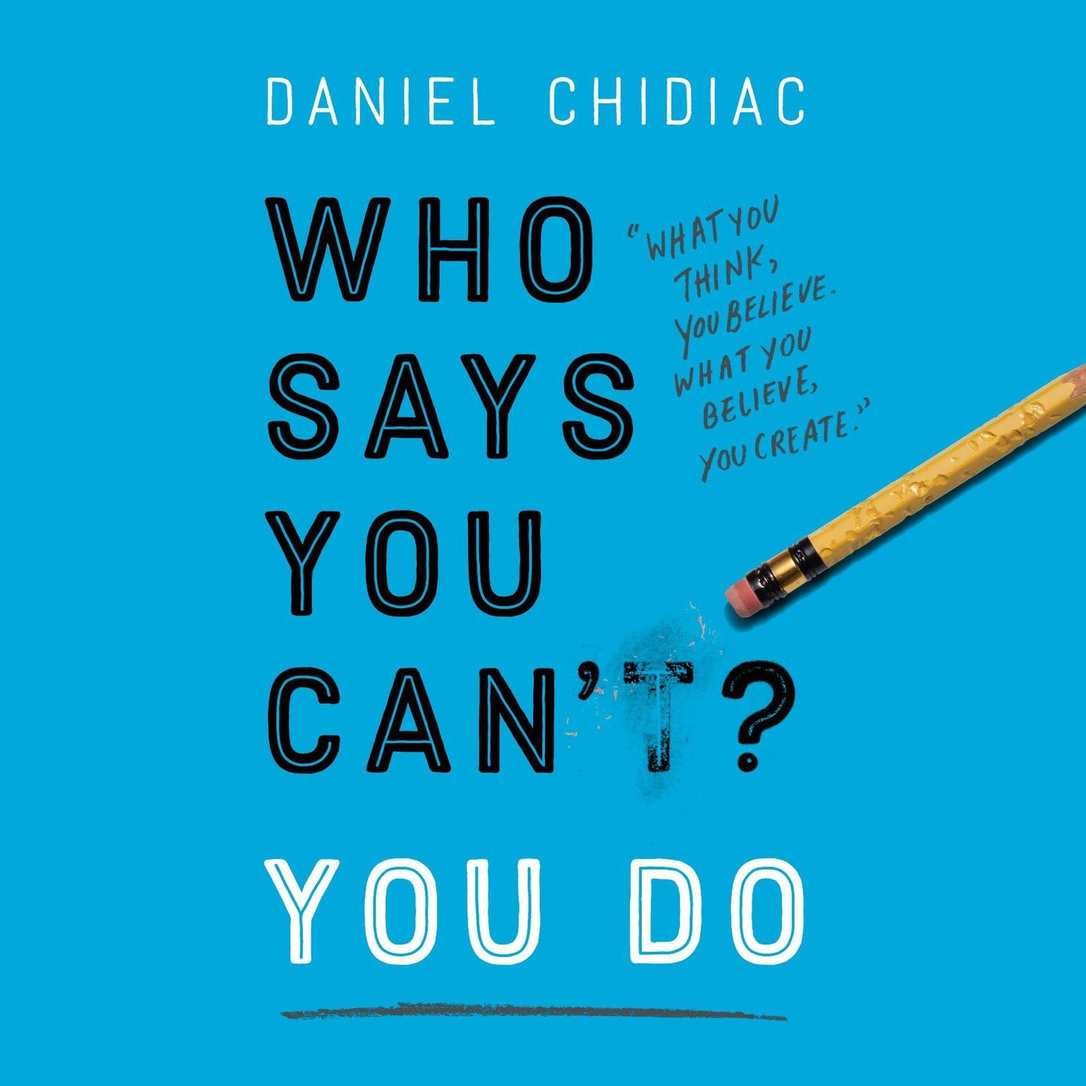 Printable Who Says You Can't? You Do Audiobook Cover Art
