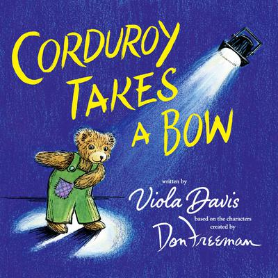 Corduroy Takes a Bow Audiobook, by Viola Davis