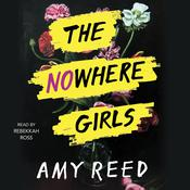 The Nowhere Girls Audiobook, by Amy Reed