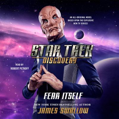 Star Trek: Discovery: Fear Itself Audiobook, by James Swallow