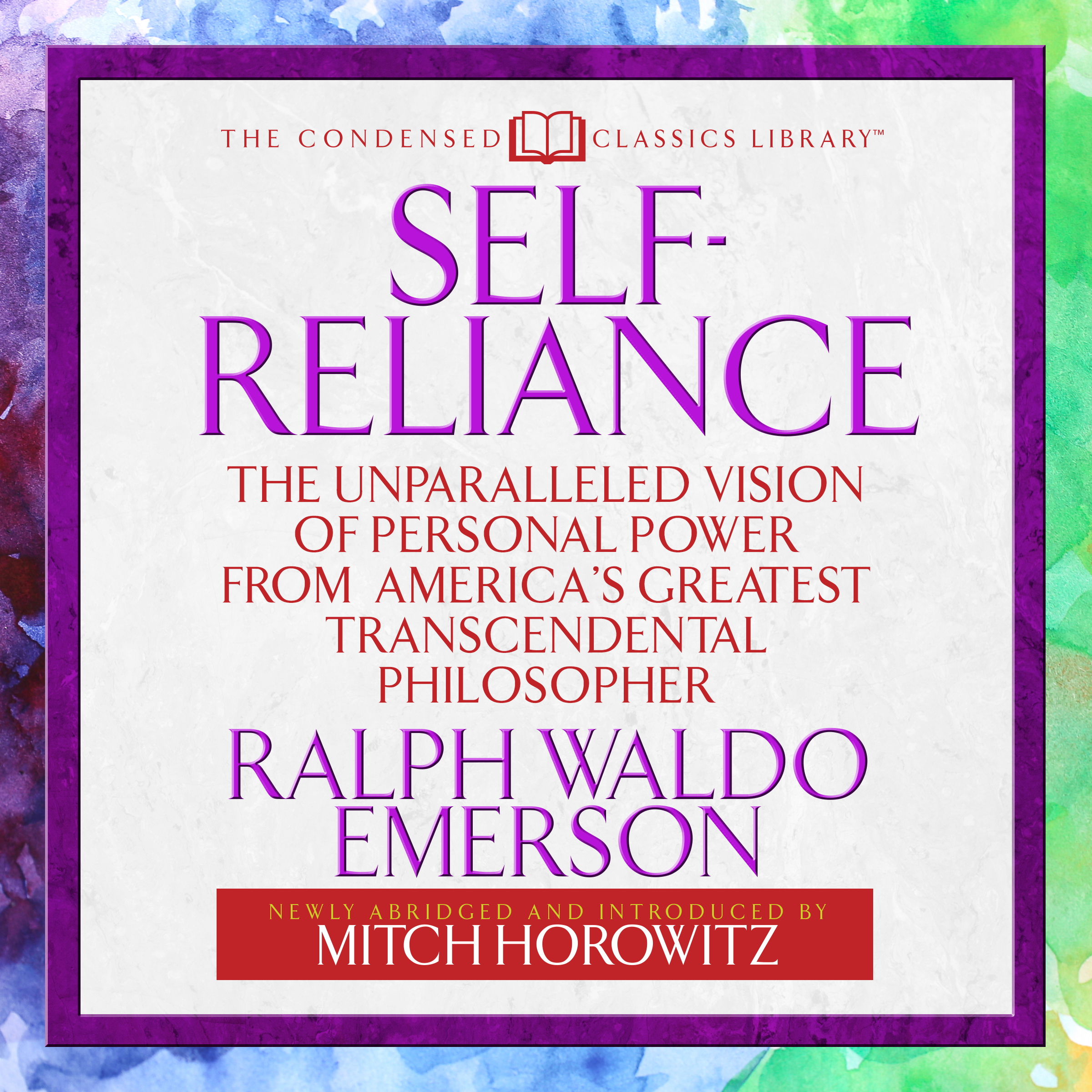 Printable Self-Reliance : The Unparalleled Vision of Personal Power from America's Greatest Transcendental Philosopher Audiobook Cover Art