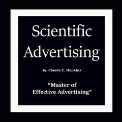 Scientific Advertising Audiobook, by Claude C. Hopkins