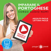 Imparare il Portoghese - Lettura Facile - Ascolto Facile - Testo a Fronte: Portoghese Corso Audio Num.1 [Learn Portuguese - Easy Reader - Easy Audio] Audiobook, by Polyglot Planet