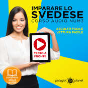 Imparare lo svedese - Lettura facile - Ascolto facile - Testo a fronte: Imparare lo svedese Easy Audio - Easy Reader (Svedese corso audio) (Volume 3) [Learn Swedish] Audiobook, by Polyglot Planet