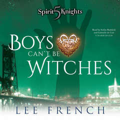 Boys Can't Be Witches Audiobook, by Lee French