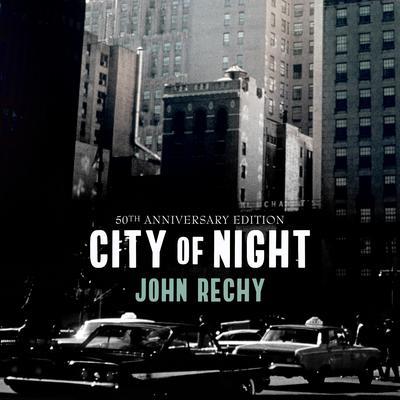 City of Night Audiobook, by John Rechy