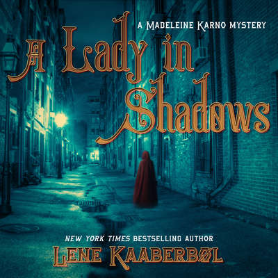 A Lady in Shadows: A Madeleine Karno Mystery Audiobook, by Lene Kaaberbol
