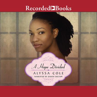 A Hope Divided Audiobook, by Alyssa Cole