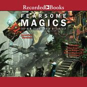 Fearsome Magics Audiobook, by Jonathan Strahan, various authors