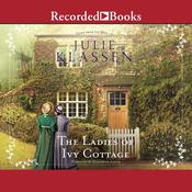 The Ladies of Ivy Cottage Audiobook, by Julie Klassen