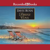 Firefly Cove Audiobook, by Davis Bunn