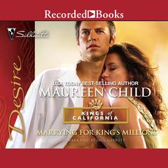 Marrying for Kings Millions Audiobook, by Maureen Child